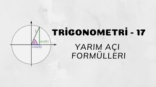 Download Trigonometri - 17 (Yarım Açı Formülleri) Video