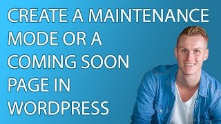 Download Create a Maintenance Mode Or A Coming Soon Page In Wordpress Video