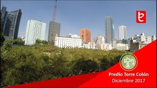 Download Torre Reforma Colón, (predio) Diciembre 2017 | edemx Video
