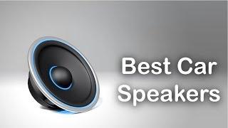 Download Best Car Speakers - Best Car Audio Speakers 2017 Video