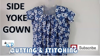 Download Side Yoke Gown | How To Sewing Tutorial | Diy Video