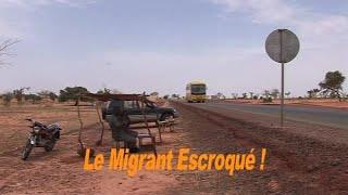 Download LE MIGRANT ESCROQUÉ - NIGER Video