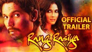 Download Rang Rasiya Official Trailer | Randeep Hooda, Nandana Sen, Paresh Rawal Video