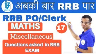 Download 10:00 PM - RRB PO/Clerk Maths by Naman Sir | Day #17 | Miscellaneous Questions Asked Video