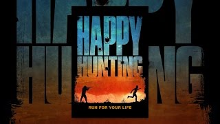 Download Happy Hunting Video