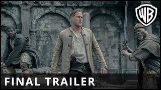 Download King Arthur: Legend of the Sword - Final Trailer - Warner Bros. UK Video