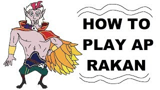 Download A Glorious Guide on How to Play AP Rakan Video