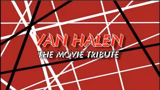 Download Van Halen Movie Tribute Revised Video