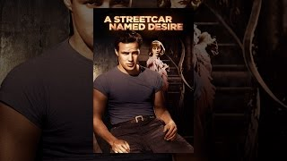 Download A Streetcar Named Desire Video