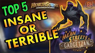 Download Hearthstone Top 5: Insane Or Terrible Cards - Mean Streets Of Gadgetzan/MSoG Video