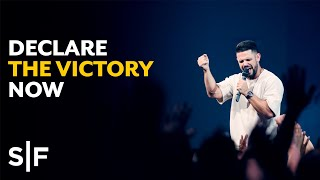 Download Declare Your Victory Now | Pastor Steven Furtick Video
