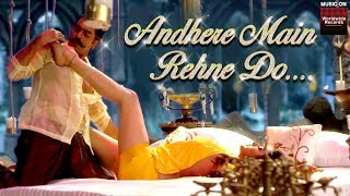 Download Andhere Main Rehne Do | Javed Bashir, Anvisha | Ashutosh Rana, Sakshi Choudhary Video