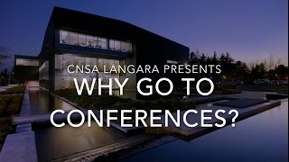 Download Why Go to Conferences? - Presented by CNSA Langara Video