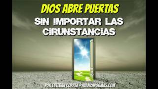 Download DIOS ABRE PUERTAS - REFLEXIONES CRISTIANAS CORTAS 262 Video