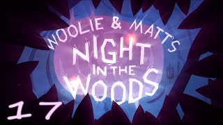 Download Best Friends Play Night in the Woods (Part 17) Video