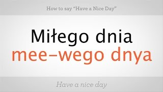 Download How to Say ″Have a Nice Day″ in Polish | Polish Lessons Video
