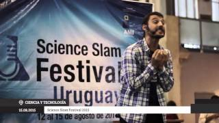 Download Science Slam Festival 2015 - Big Van Theory en el Mercado Agrícola de Montevideo (Uruguay) Video