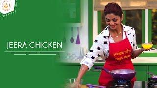 Download Jeera Chicken | Shilpa Shetty Kundra | Healthy Recipes | The Art Of Loving Food Video