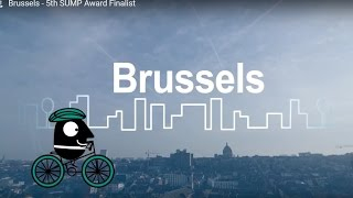 Download Brussels - 5th SUMP Award Finalist Video
