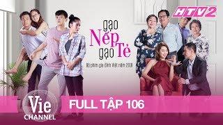 Download GẠO NẾP GẠO TẺ - Tập 106 - FULL | Phim Gia Đình Việt 2018 Video