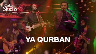 Download Ya Qurban, Khumariyaan, Coke Studio Season 11, Episode 7 Video