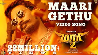 Download Maari 2 - Maari Gethu (Video Song) | Dhanush | Yuvan Shankar Raja | Balaji Mohan Video
