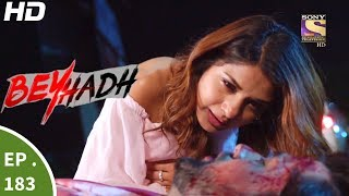 Download Beyhadh - बेहद - Episode 183 - 22nd June, 2017 Video