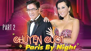 Download Nguyễn Ngọc Ngạn - Chuyện cười Paris By Night Part 2. Video