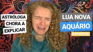 Download 😭ASTRÓLOGA CHORA A EXPLICAR LUA NOVA AQUÁRIO | 12 SIGNOS Video
