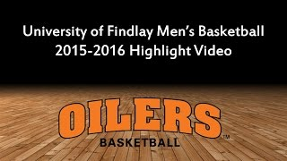 Download Findlay Oilers Men's Basketball 2015-2016 Highlights Video