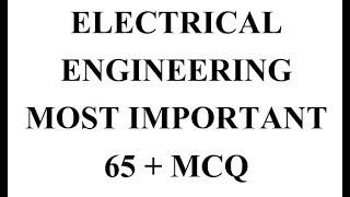 Download Electrical Engineering Most Important 65 + Mcq Video