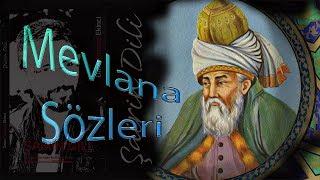 Download Mevlana'nın en güzel söz ve şiirleri...Dinleyin Mükemmel Öğütler... Video