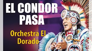 Download EL DORADO orchestra - EL Condor Pasa Video
