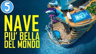 Download LA NAVE PIU' GRANDE E BELLA DEL MONDO!! Symphony of the Seas Video