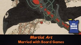 Download Martial Art Review - with Married with Board Games Video