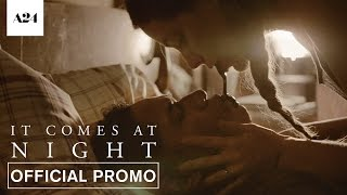 Download It Comes At Night | It's Here | Official Promo HD | A24 Video