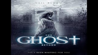 Download Great Horror Movie full HD | english horror movie full the ghost beyond | Video