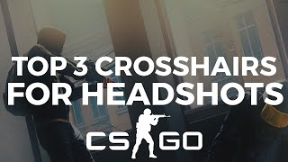 Download Top 3 Crosshairs For Headshots is CSGO Video