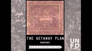 Download The Getaway Plan - Phantoms Video