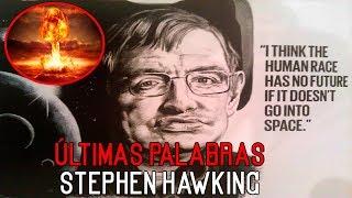 Download Las ÚLTIMAS PALABRAS de Stephen Hawking - Nos dejó 3 advertencias Video