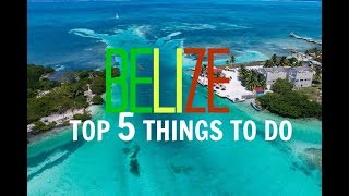 Download TOP 5 THINGS TO DO in BELIZE | WHAT TO DO in BELIZE? Video