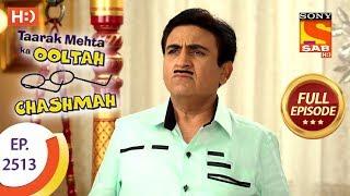 Download Taarak Mehta Ka Ooltah Chashmah - Ep 2513 - Full Episode - 18th July, 2018 Video