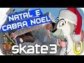 Download SKATE 3 - Natal e Cabra Noel #70 TotalArmy Video