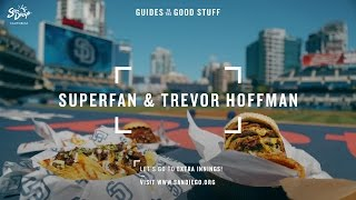 Download Padres Superfan and Trevor Hoffman Show How San Diego Does Ballpark Food Video