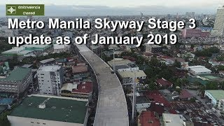 Download Metro Manila Skyway Stage 3 update as of January 2019 Video