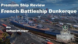Download Premium Ship Review - French Battleship Dunkerque Video