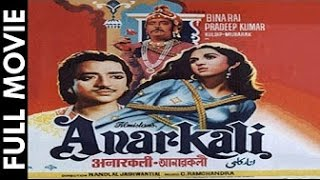 Download ANARKALI - Pradeep Kumar, Bina Rai, Mubarak, Noor Jehan, Video