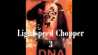 Download DNA - Lightspeed Chopper 3 Video