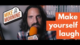 Download Make yourself laugh   MIKE IN THE MORNING   Ep 63 Video