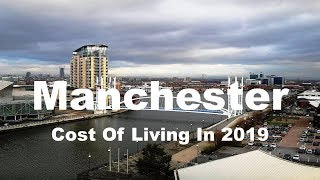 Download Cost Of Living In Manchester, United Kingdom In 2019, Rank 136th In The World Video